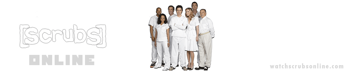 Watch Scrubs Online | Full Episodes in HD FREE
